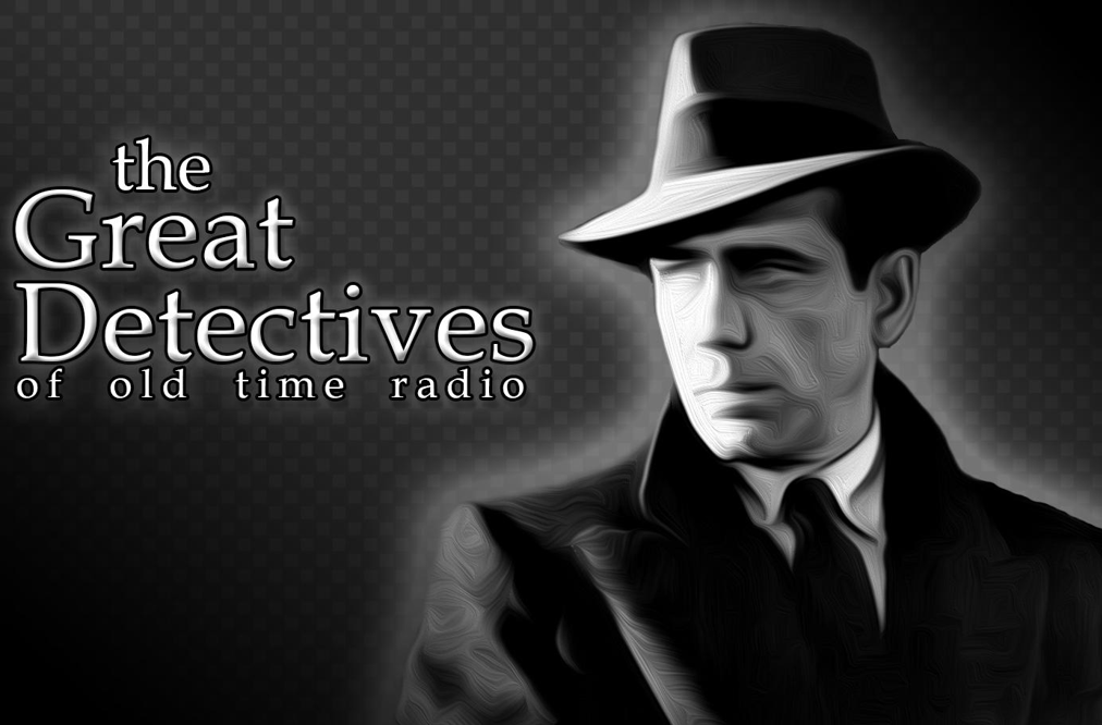 Podcasts to Listen to Before Bed The Great Detectives of Old Time Radio Podcast with host Adam Graham